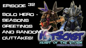 HotSCast 32 Seasons Greetings and Random Outtakes!