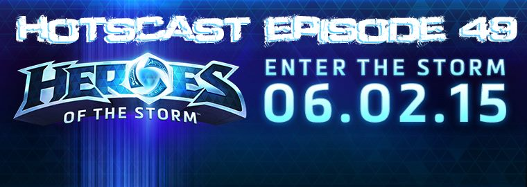 HotSCast Heroes of the Storm Launch Announced