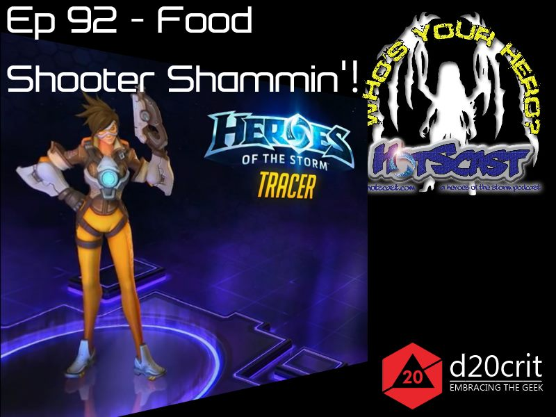HotSCast 92 Tracer ASU Heroes of the Dorm Overwatch