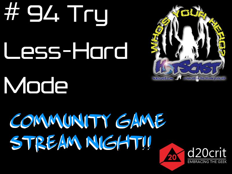 hotscast94 Community Game Stream Night