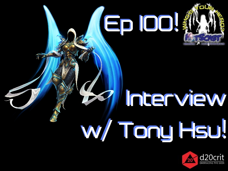 HotSCast 100 Interview with Game Producer Tony Hsu