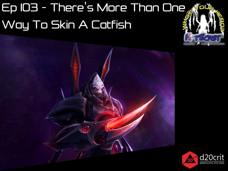 hotscast-103-theres-more-than-one-way-to-skin-a-catfish-alarak-braxis-holdout-machines-of-war