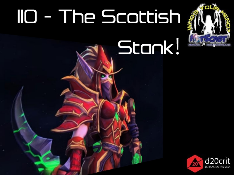 HotSCast 110 The Scottish Stank Valeera Sanguinar